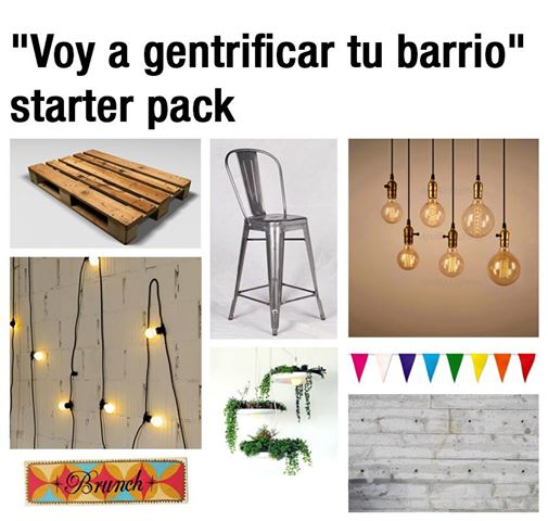 Voy a gentrificar tu barrio - Starter Pack