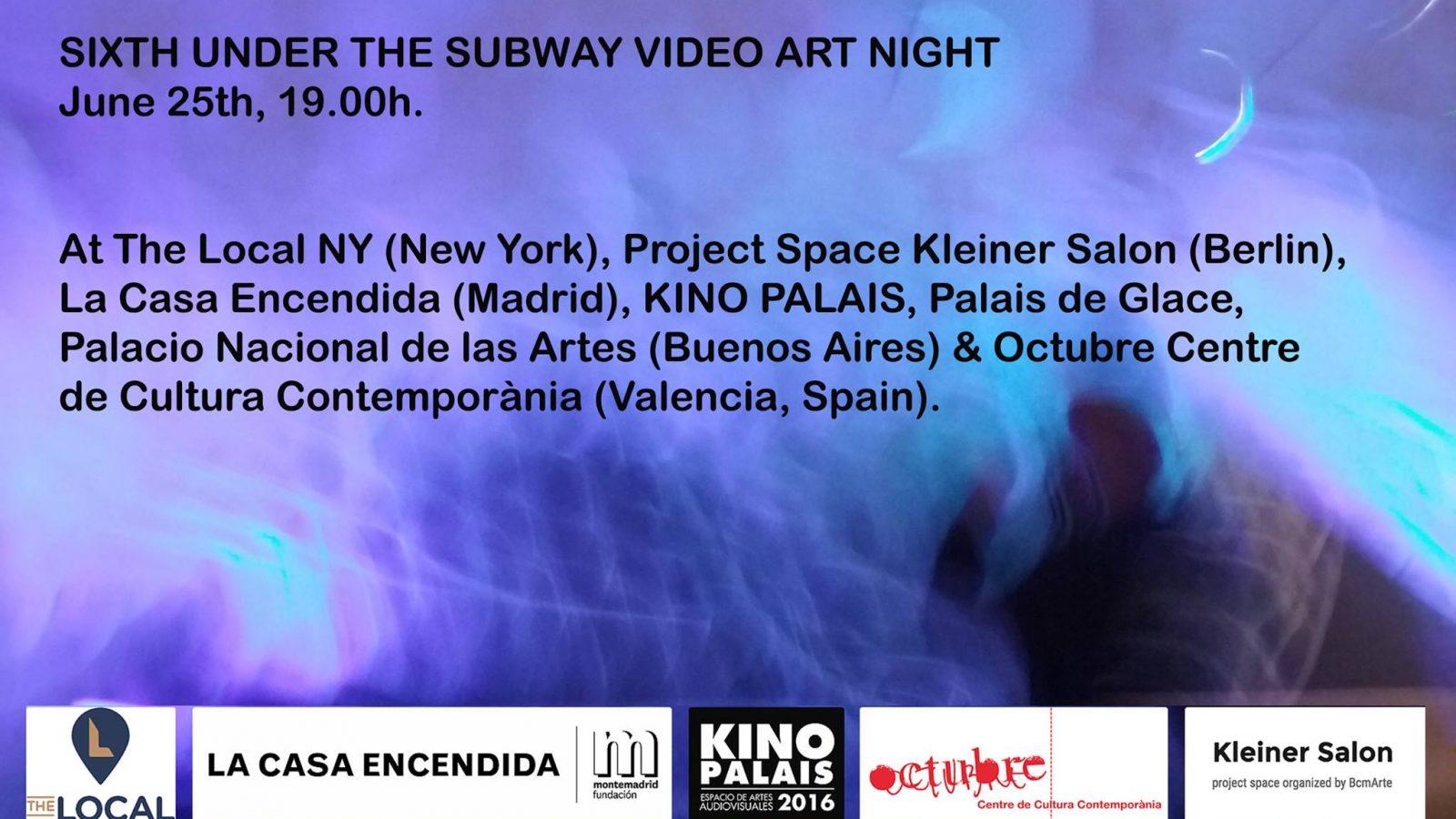 Under the Subway Video Art Night 2016